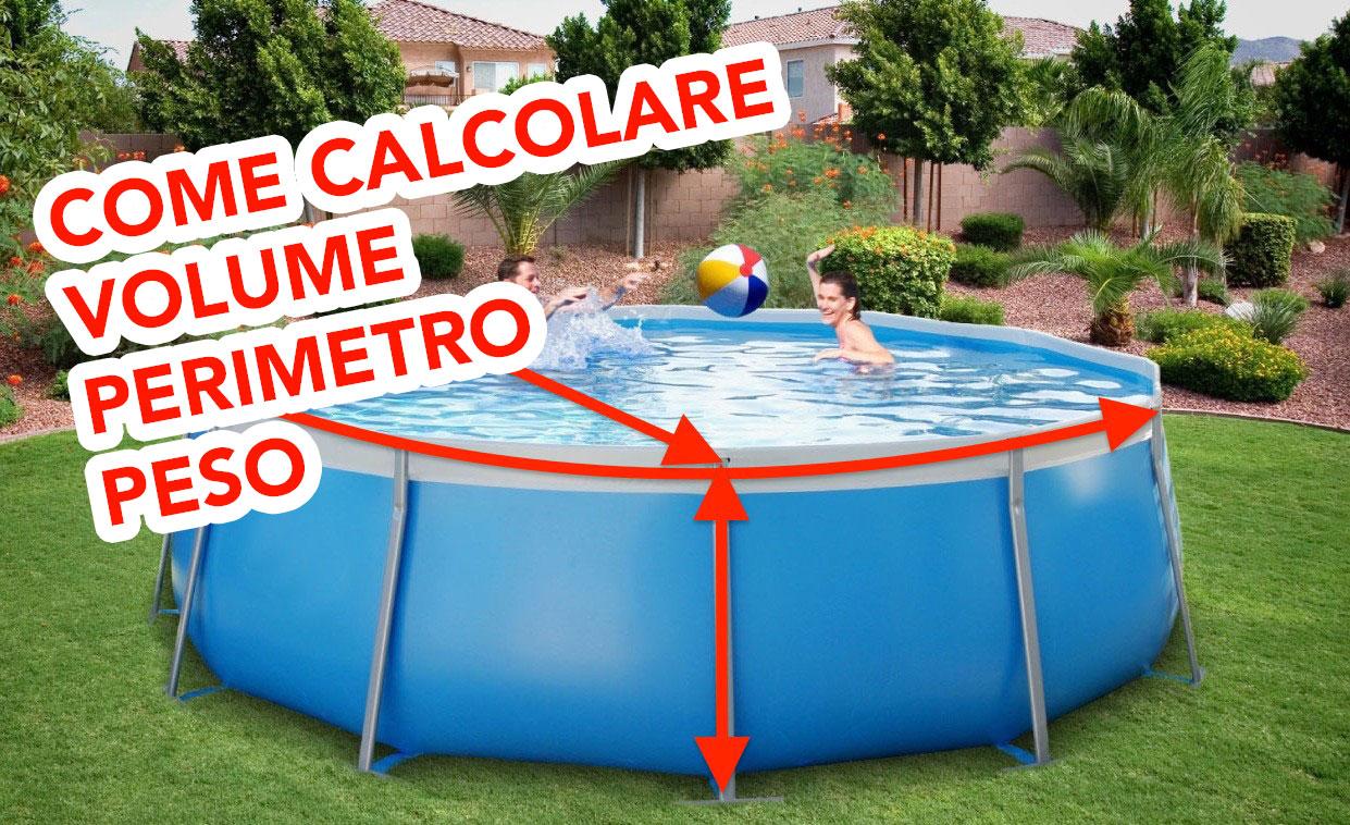 Come calcolare il volume, perimetro e peso della piscina?