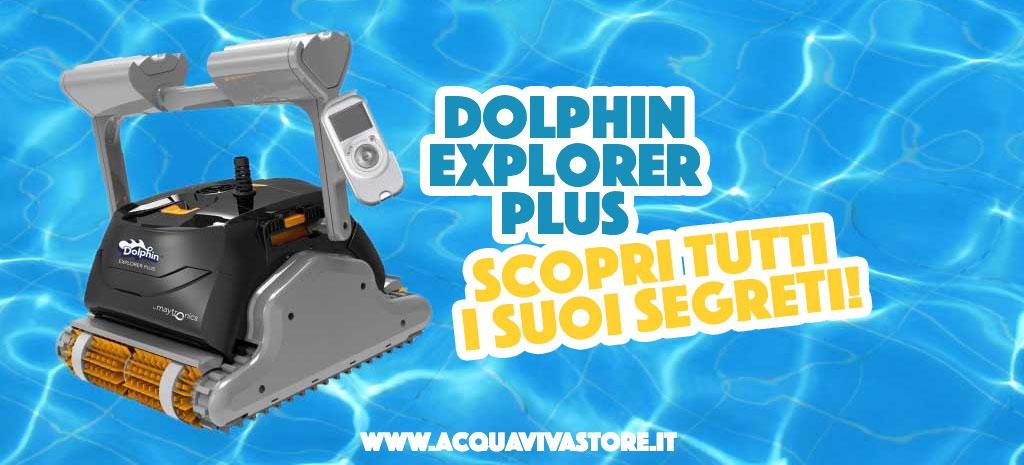 Alla scoperta del Dolphin Explorer Plus