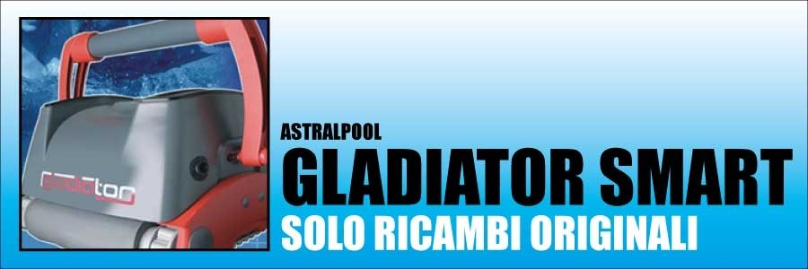 Ricambi Astralpool Gladiator Smart 2013
