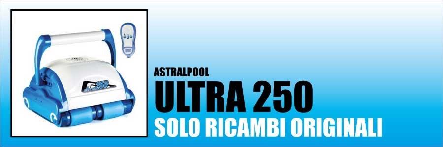 Ricambi Astralpool Ultra 250 2015