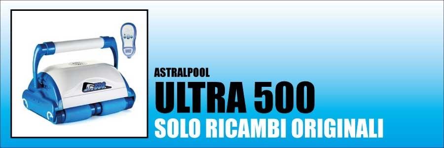 Ricambi Astralpool Ultra 500 2014