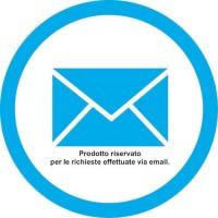 Prodotto riservato per richieste via email.